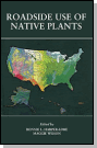 A book cover of a Roadside Use of Native Plants book.