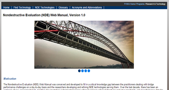 Figure 2. Screen capture. NDE Web Manual homepage. The screen shows the homepage of the NDE Web Manual web application. There is a revolving slide show at the top. Above the slide show, there are tabs for the different areas of the web manual: Home, Find Technology, NDE Technologies, Glossary, and Acronyms and Abbreviations.