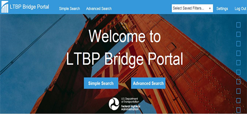 "Figure 9. Screen capture. Homepage of the LTBP Bridge Portal. The screen says, ""Welcome to LTBP Bridge Portal"" with a picture of part of a steel bridge in the background. There are blue buttons labeled ""Simple Search"" and ""Advanced Search,"" with the U.S. Department of Transportation logo underneath. At the top of the screen, from left to right are the following: LTBP Program logo, ""LTBP Bridge Portal"" label, ""Simple Search,"" Advanced Search,"" a dropdown menu for users to select saved filters, ""Settings,"" and ""Log Out."""