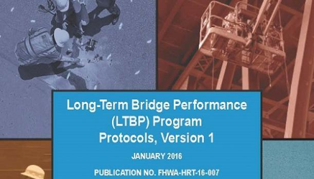 The cover of the Long-Term Bridge Performance Protocols report